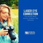 Laser Eye Correction Can Benefit Many Careers, Hobbies, and Lifestyles