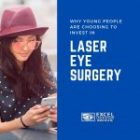 Why More Young People Are Choosing to Invest in Laser Eye Surgery