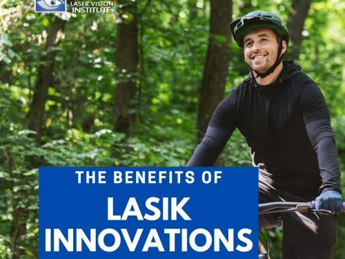 Benefits Of LASIK Innovations