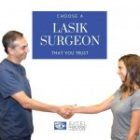 Choose a LASIK Surgeon That You Trust