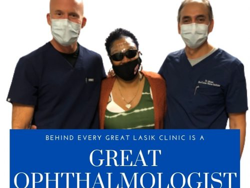 Behind Every Great LASIK Clinic is a Great Ophthalmologist