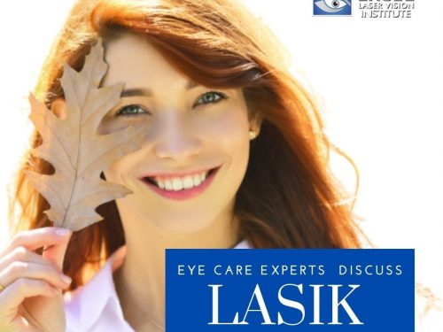 Eye Care Experts Discuss LASIK and All its Benefits