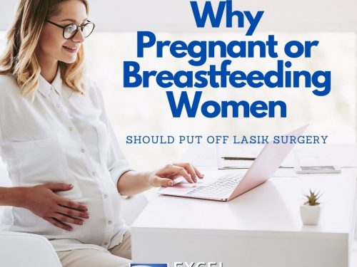 Why Women Who are Pregnant or Breastfeeding Should Put Off LASIK Surgery