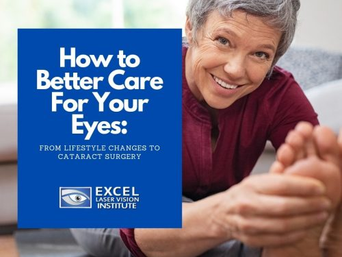 How to Better Care For Your Eyes: From Lifestyle Changes to Cataract Surgery