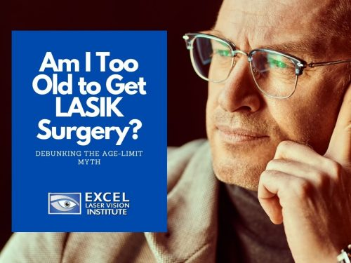 Am I Too Old to Get LASIK Surgery?  Debunking the Age-Limit Myth