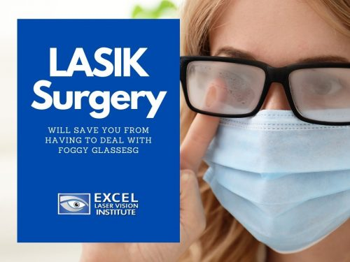 LASIK Surgery Will Save You from Having to Deal with Foggy Glasses