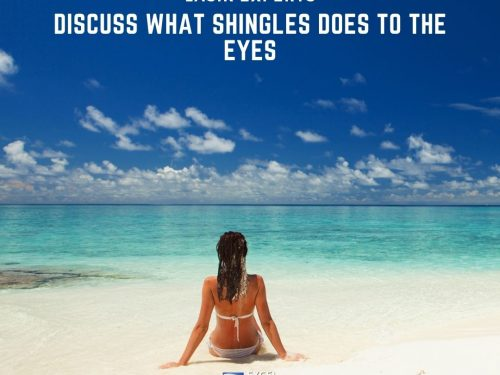 LASIK Experts Discuss What Shingles Does to the Eyes