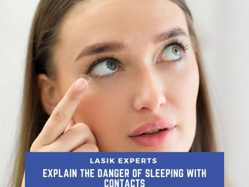 LASIK Experts Explain the Danger of Sleeping with Contacts