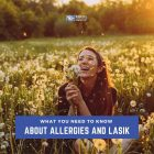 What You Need to Know About Allergies and LASIK