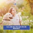 Can LASIK Help Me Cope With My Migraines?