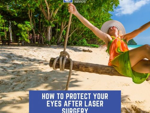 How To Protect Your Eyes After Laser Surgery