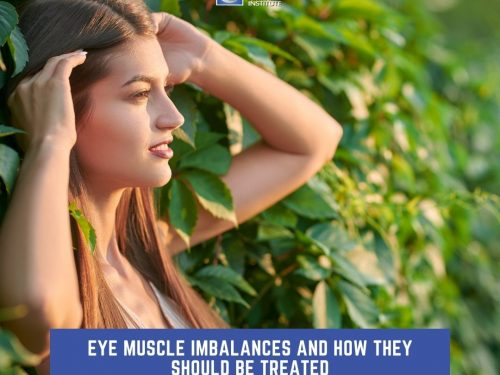 Eye Muscle Imbalances And How They Should Be Treated